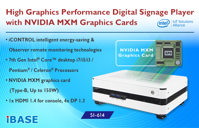 SI-614 Digital Signage Player with NVIDIA MXM Graphics Cards