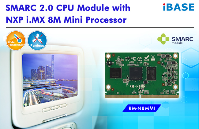 Wide-Temperature SMARC™ 2.0 Module with NXP ARM® Cortex-A53 i.MX 8M Mini Quad 1.8GHz Processor